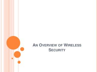 An Overview of Wireless Security