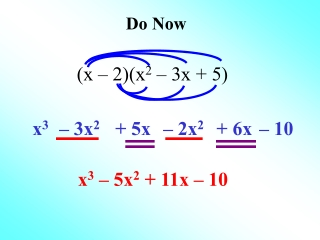 (x – 2)(x 2 – 3x + 5)