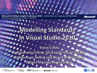 Modelling Standards in Visual Studio 2010