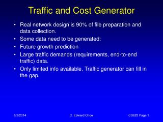 Traffic and Cost Generator