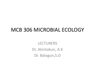 MCB 306 MICROBIAL ECOLOGY