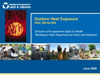 Outdoor Heat Exposure WAC 296-62-095