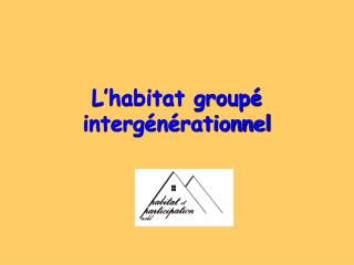 L habitat group  interg n rationnel