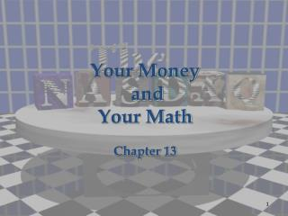 Your Money and Your Math Chapter 13