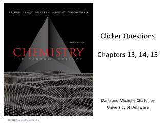 Clicker Questions Chapters 13, 14, 15