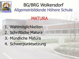BG/BRG Wolkersdorf Allgemeinbildende Höhere Schule