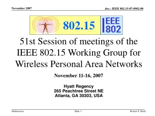 51st Session of meetings of the IEEE 802.15 Working Group for Wireless Personal Area Networks