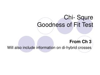 Chi- Squre  Goodness of Fit Test