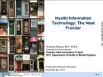 Health Information Technology: The Next Frontier
