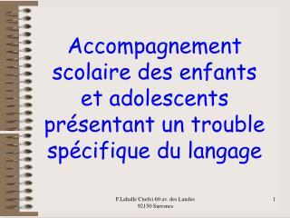 Accompagnement scolaire des enfants et adolescents présentant un trouble spécifique du langage