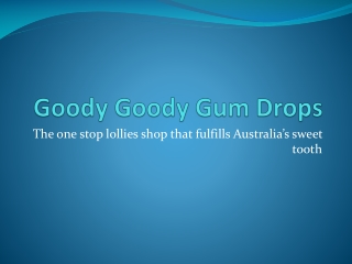 Goody Goody Gum Drops - Promotional Lollies