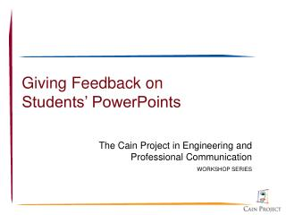 Giving Feedback on Students' PowerPoints