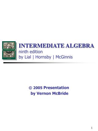 INTERMEDIATE ALGEBRA ninth edition  by Lial | Hornsby | McGinnis