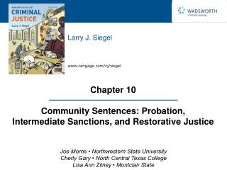 Chapter 10  Community Sentences: Probation, Intermediate Sanctions, and Restorative Justice