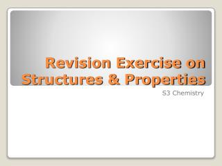 Revision Exercise on Structures & Properties