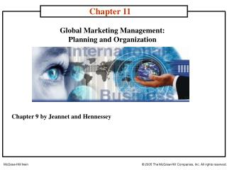 Global Marketing Management:  Planning and Organization
