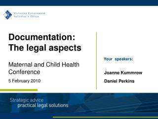 Documentation: The legal aspects Maternal and Child Health Conference 5 February 2010