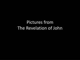 Pictures from The Revelation of John