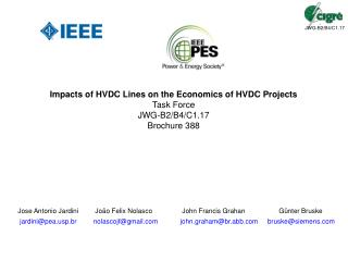 Impacts of HVDC Lines on the Economics of HVDC Projects Task Force JWG-B2/B4/C1.17 Brochure 388