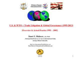 U.S. & WTO -- Trade Litigation & Global Governance (1995-2013)