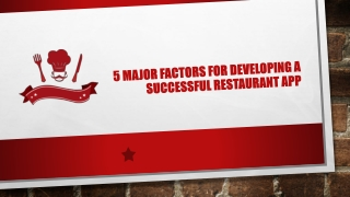 5 Major Factors for Developing a Successful Restaurant App