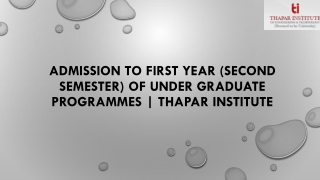 Admission to first year (second semester) of under graduate programmes | Thapar Institute