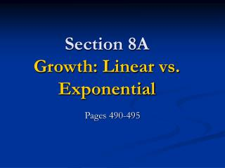 Section 8A Growth: Linear vs. Exponential