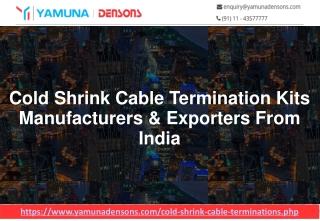 Cold Shrink Cable Termination Manufacturer