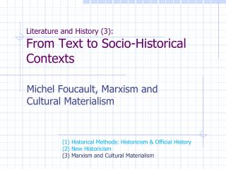 Literature and History (3): From Text to Socio-Historical Contexts
