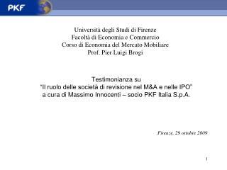 """Testimonianza su  """"Il ruolo delle società di revisione nel M&A e nelle IPO"""" a cura di Massimo Innocenti – socio PKF"""