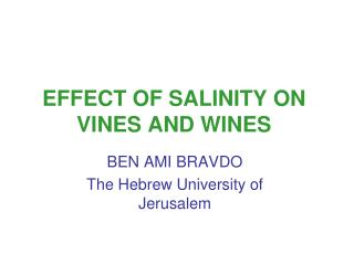 EFFECT OF SALINITY ON VINES AND WINES