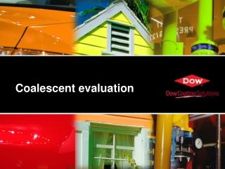 Coalescent evaluation