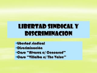 Libertad sindical y discriminacion