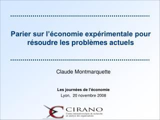 Parier sur l'économie expérimentale pour résoudre les problèmes actuels