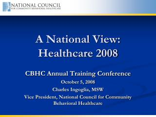 A National View: Healthcare 2008