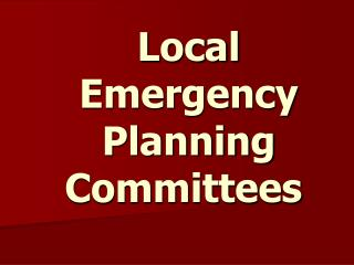 Local Emergency Planning Committees