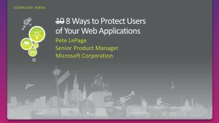 10  8 Ways to Protect Users  of Your Web Applications