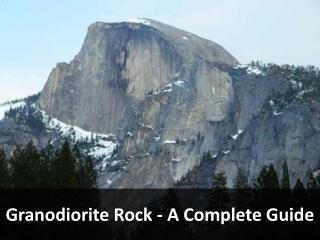 Granodiorite Rock - A Complete Guide