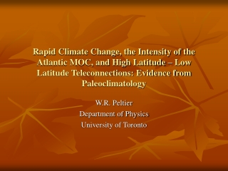 W.R. Peltier Department of Physics University of Toronto