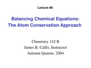 Balancing Chemical Equations: The Atom Conservation Approach