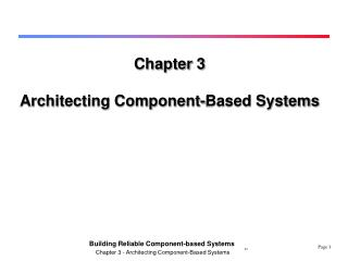 Chapter 3 Architecting Component-Based Systems
