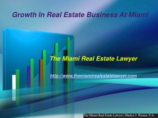 Growth In Real Estate Business At Miami