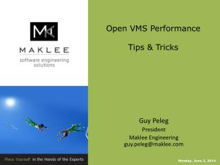 Open VMS Performance  Tips & Tricks