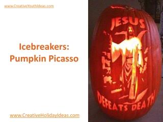 Icebreakers: Pumpkin Picasso