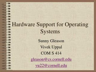 Hardware Support for Operating Systems