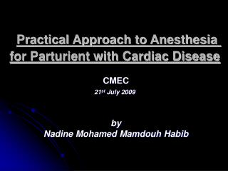 Practical Approach to Anesthesia for Parturient with Cardiac Disease