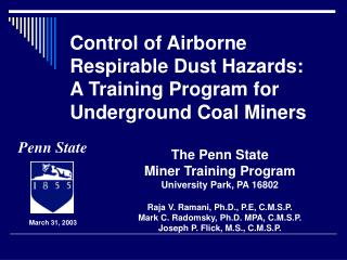Control of Airborne Respirable Dust Hazards: A Training Program for Underground Coal Miners
