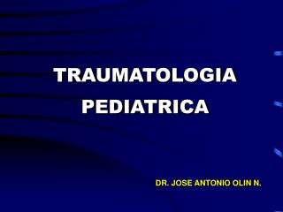 TRAUMATOLOGIA PEDIATRICA