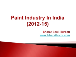Paint Industry In India (2012-15)
