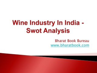 Wine Industry In India - Swot Analysis
